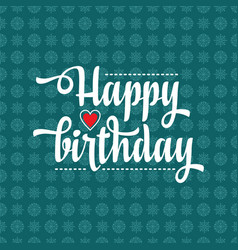 Happy brithday greeting card vector
