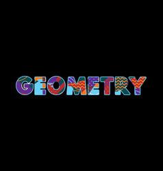 Geometry concept word art vector