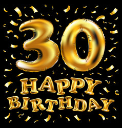 happy birthday 30rd celebration gold balloons and vector image