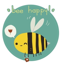 Bee happy postcard vector