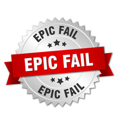 Epic fail 3d silver badge with red ribbon vector