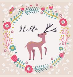 hello greeting deer flower card vector image vector image