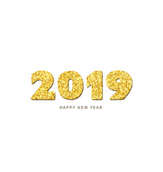 Happy new year card gold number 2019 with text vector