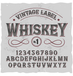 Original label typeface named whiskey vector
