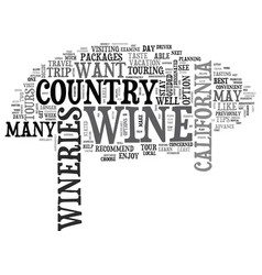 wine country travel tips text word cloud concept vector image
