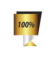 Label hundred percent gold silver vector