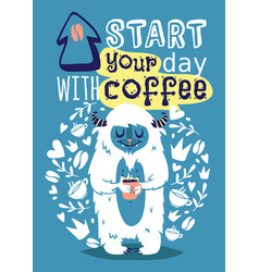 Monster yetti bigfoot with cup coffee banner vector