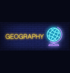 Geography neon text with school globe vector