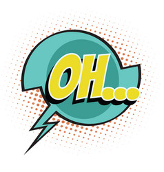 oh comic word vector image vector image