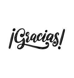 gracias calligraphy spanish translation of thank vector image