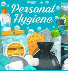 personal hygiene poster skin care and wash items vector image