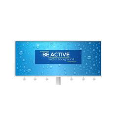 realistic water drops on long blue billboard vector image