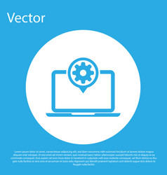 blue laptop and gear icon isolated on blue vector image