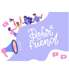 refer a friend lettering banner concept media vector image