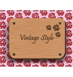 Vintage style wooden board vector