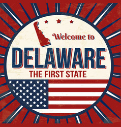 Welcome to delaware vintage grunge poster vector