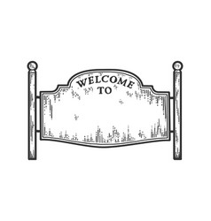 Welcoming road sign blank poster sketch scratch vector
