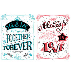 You and me together forever always in love vector