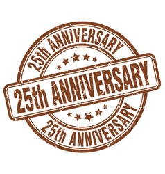 25th anniversary brown grunge stamp vector image