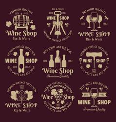 wine shop vintage emblems labels badges vector image