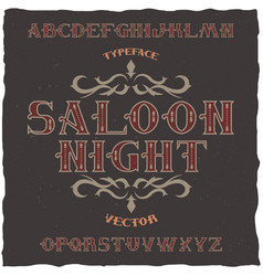 vintage label font name saloon night vector image