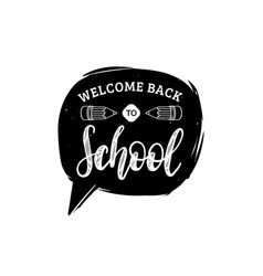 back to school hand lettering in speech bubble vector image