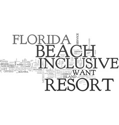 Beach florida inclusive resort text word cloud vector