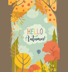 cartoon frame with autumn forest hello autumn vector image