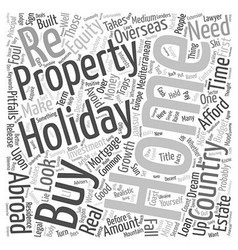 How to Buy a Holiday Home Abroad text background vector image