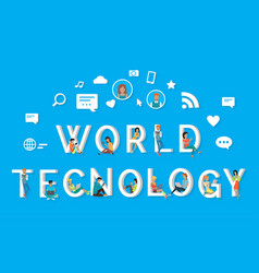 World technology people using phones on letters vector