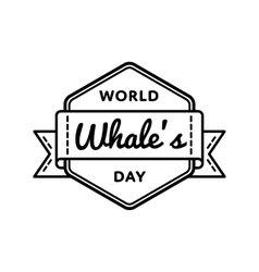 World Whales day greeting emblem vector