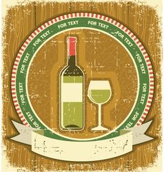 White wine bottle labelVintagel background on old vector image vector image