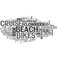 Beach lowrider bikes text word cloud concept vector