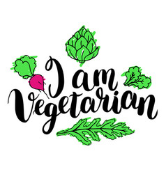 I am vegetarian inspirational quote about vector