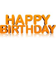Orange happy birthday 3d card vector