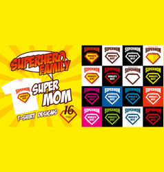 Set super mom logo superhero t-shirt design vector