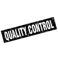 Square grunge black quality control stamp vector