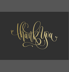 thank you - golden hand lettering inscription text vector image vector image