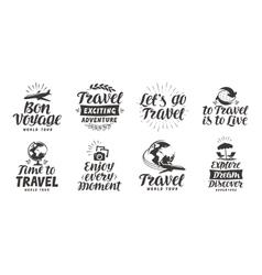 Travel adventure set icons Handwritten lettering vector image