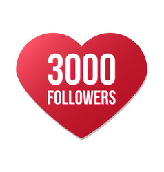3000 followers red heart logo vector image