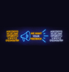 Neon message we want your feedback with a vector
