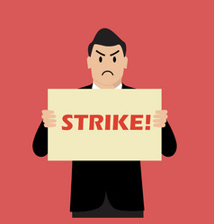 businessman holding strike banner vector image