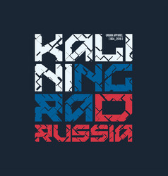 kaliningrad russia styled t-shirt and vector image