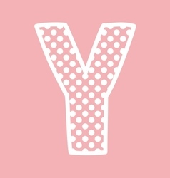 Y alphabet letter with white polka dots on pink vector