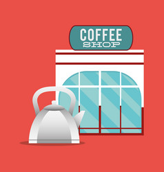 Coffee shop facade with pot hot vector
