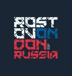 rostov on don russia styled t-shirt and vector image