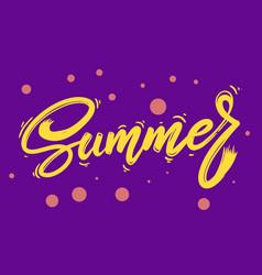 summer lettering phrase for postcard banner flyer vector image