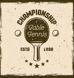 table tennis championship vintage emblem vector image