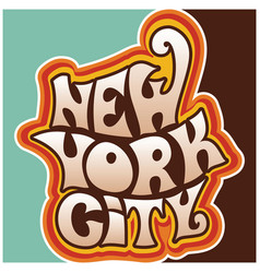60s 70s new york city funky lettering vector image