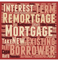Remortgage to Restart the Mortgage Cycle on Fresh vector